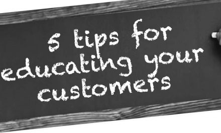 5 tips for educating your customers