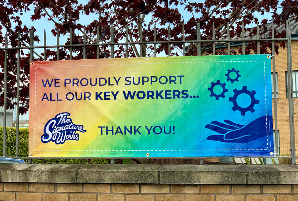 The Signature Works creates banners to thank frontline key workers