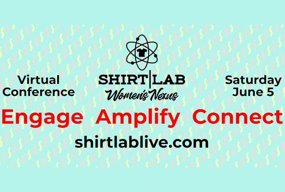 Register now for Shirt Lab Women's Nexus 2021